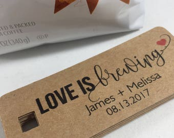 Coffee Wedding Favors, Love is Brewing Tags, Tea Party Favors, Coffee Bar, Rustic Wedding Favors, Set of 15