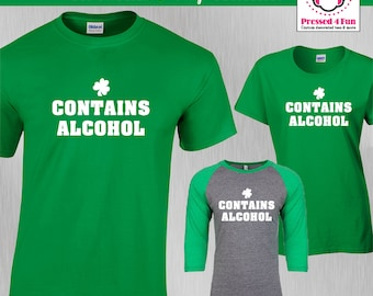 St. Patrick's Day Shirt Contains Alcohol Design | St Pattys Day Shirts | Funny Shirts | Raglan
