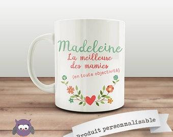 Mug customizable front the best grandmas - customize it! Original gift