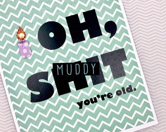 Oh Sh*t birthday card