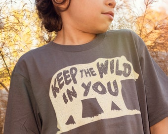 Keep the Wild in You T-Shirt. Charcoal Gray Kids Tshirt. Child Sizes Youth XS-XL. Outdoors, bear, wild, nature, summer, cool tee