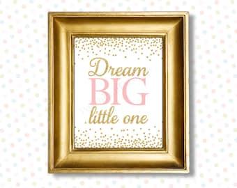 Dream big little one printable 8x10 (INSTANT DOWNLOAD) - Dream big little one - Printable nursery art - Dream big little girl PG1