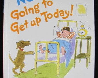 I Am Not Going to Get Up Today!  // 1983 Hardback in Mint Condition // Dr Seuss // ISBN 0394892178