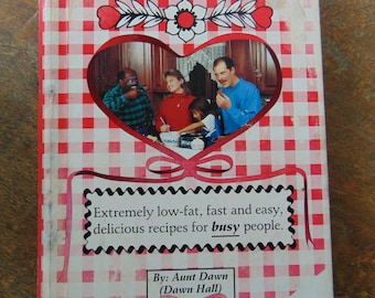 Down Home Cookin Without Down Home Fat , 1996 , Aunt Dawn , Dawn Hall . Southern Cooking , Southern Cookbook