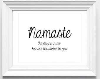 Namaste - The divine in me honors the divine in you. 11 x 14 or 12 x 18 in. Art Print