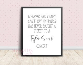 Whoever said money can't buy happiness Taylor Swift quote - digital printable wall art, Taylor Swift gift- multiple sizes - instant download