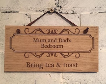 Mum and Dad's Bedroom. Bring tea & toast. Shabby chic wooden wall plaque/sign. Great gift for friends and family.