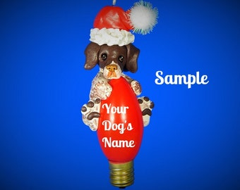 Liver German Shorthaired Pointer Santa Dog Christmas Light Bulb Ornament Sally's Bits of Clay PERSONALIZED FREE with dog's name