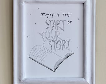 Start Your Story Print