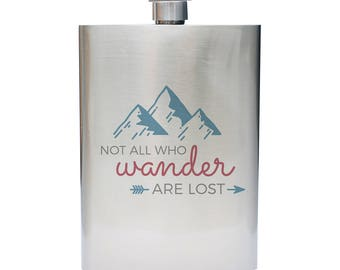 Not All Who Wander Are Lost Quote Inspired 8oz Stainless Steel Flask