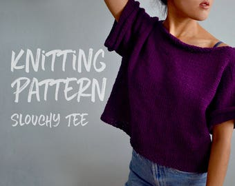Knitting Pattern | Slouchy T-Shirt | Oversized Crop Top | Knit Top Pattern