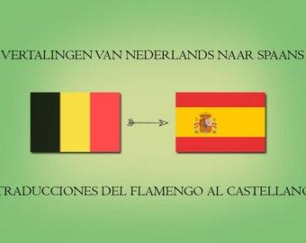 Traducciones Flamengo Al Castellano/translations Dutch to Spanish/Vertalingen Nederlands naar Spaans