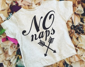No Naps infant/toddler T-shirt