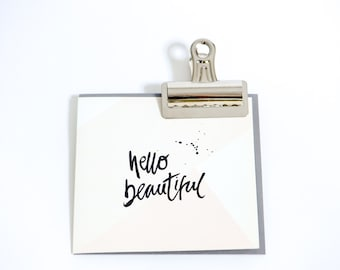 Hello Beautiful… Greetings Card by Pearl of a Girl