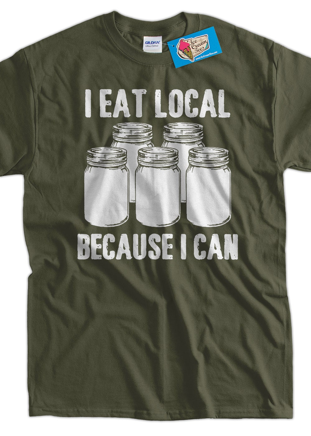 Fresh Farm Food T-Shirt I Eat Local Because I Can T-Shirt