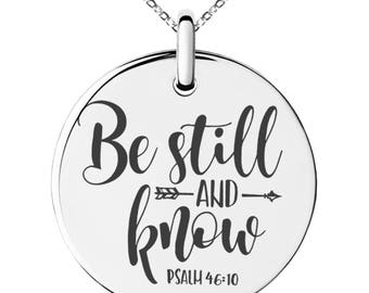 Stainless Steel Be Still & Know Psalm 46:10 Engraved Small Medallion Circle Charm Pendant Necklace / Silver / Black / Rose / Gold