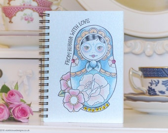 From Russia with Love Russian Doll tattoo handmade A6 notebook
