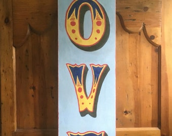Fairground sign, 'LOVE' hand painted in vintage style