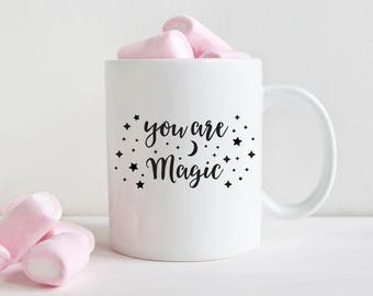 Best Friend Gift Boyfriend Gift Boyfriend Birthday Girlfriend Gift Girlfriend Birthday Anniversary Gift for Men You Are Magic Coffee Mug