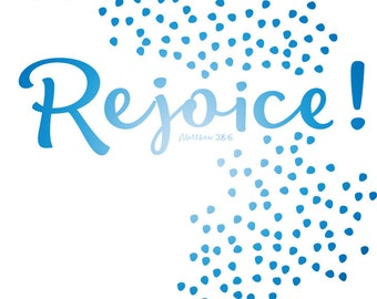 Digital Download - Rejoice, Easter Print, Digital Download Artwork