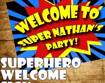 Printable Superhero Party- Superhero Birthday, Superhero Party Decorations, Welcome Sign, Comic Book Party- Comic Book Birthday