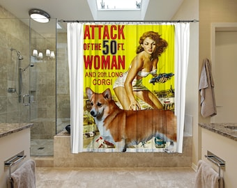 Welsh Corgi Pembroke Art Shower Curtain, Dog Shower Curtains, Bathroom Decor - Attack of the 50 Foot Woman Movie Poster