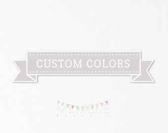 Custom Colors add-on to any purchase