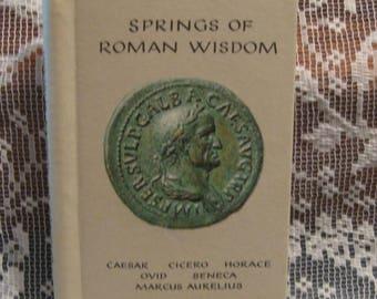 Springs of Roman Wisdom - Hardcover Book - Herder & Herder - 1968