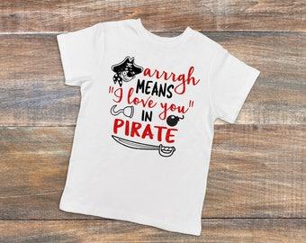 pirate kids shirt I love you in pirate kids shirt boys pirate tshirt cute pirate kids shirt I love you in pirate kids tshirt pirate talk tee