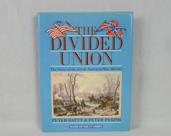 1987 The Divided Union - Peter Batty & Peter Parish - PBS Series Companion - Illustrated US Civil War History Book - Vintage 1980s