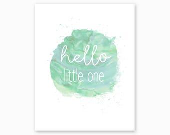 NURSERY QUOTE, Hello Little One, Nursery Printable, Green Nursery Art, Gender Neutral Nursery, New Baby Gift, Digital Instant Download