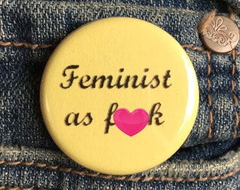 Feminist button / Feminist as f*ck pin / Pastel yellow button
