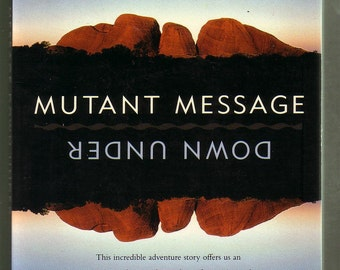 Mutant Message Down Under by Marlo Morgan.Harper Paperback 1995 in Very Good Condition. Life In The Outback. Fiction.