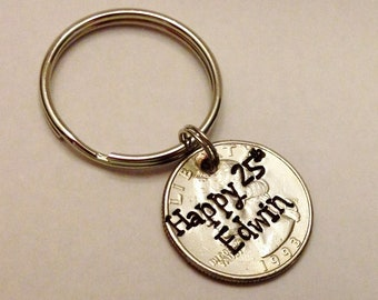 25th Birthday Gift: 1993 QUARTER Keychain, Personalized Stamped Engraved Name, 26th 27th Birthday, 1992 1991, Gift for Him Her Son Daughter