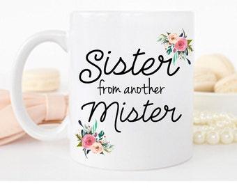 15oz BFF, Sister mug  Best friend gift Sister from Another Mister Mug Best Friend quote BFF Mug Coffee Mug, Sister gift best friend Mug