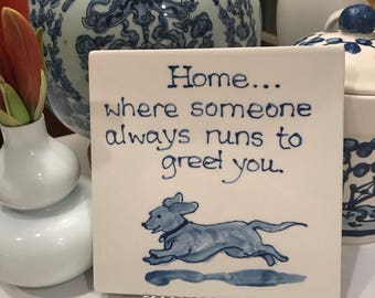 Home is where...Dachshund trivet  COPYRIGHT