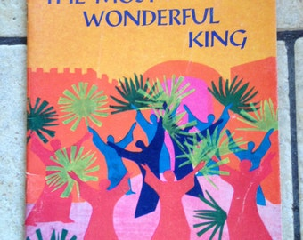 1968 The Most Wonderful King Arch Book Children's Book