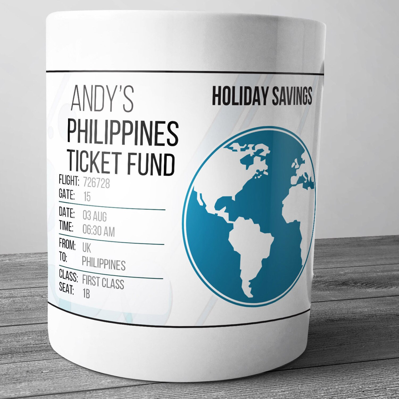 Personalised Philippines Holiday Fund Ticket Fund Ceramic