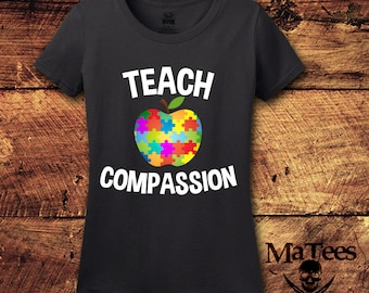 Teach Compassion, Autism, Autism Awareness, Autism Shirt, Autism Mom, Autistic, Compassion, Love, Graphic Tee, T-Shirt, Shirt, Tee