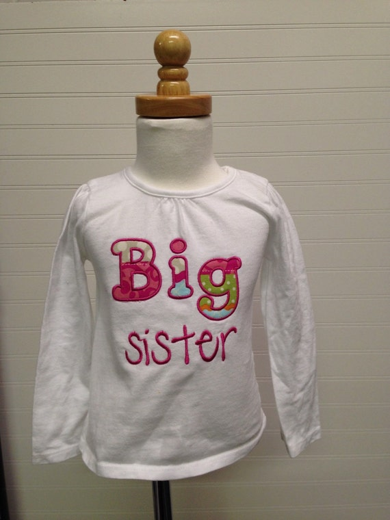 Big sister shirt, new baby sibling shirt, im a big sister, embroidered, custom shirt, monogram if desired, coordinating siblings