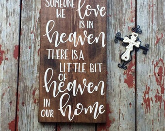 Because someone we love is in heaven wood sign / 9.25x20 / stained / loved ones /