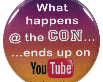 Anime Button 2.25 Inch What Happens at the Con Ends up on YouTube