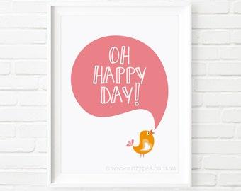 Printable Art, Oh Happy Day!, digital print, bird print, instant download, kids print, nursery room decor, wall art, kids printable, print