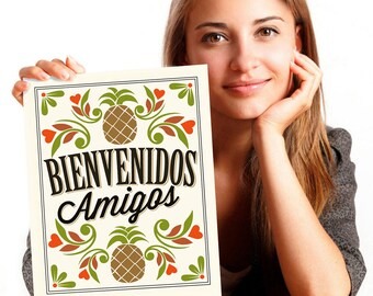 Welcome Sign Pineapple Kitchen Decor Pineapple Print Mexican Wall Art Friendship Gift Welcome Gift Pineapple Decor Bienvenidos Amigos