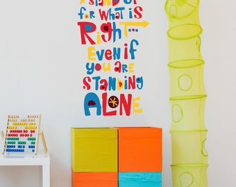 "Kids Inspirational Quote Wall Decal - ""Stand Up For The Right Thing..."" Colorful Vinyl Art For Playroom, Boy And Girl Room Decoration CG346"