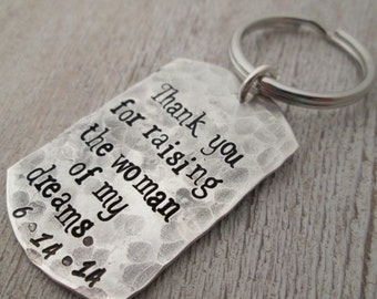 Thank you for raising the woman of my dreams key chain -  Father of the Bride Gift - Personalized Key chain