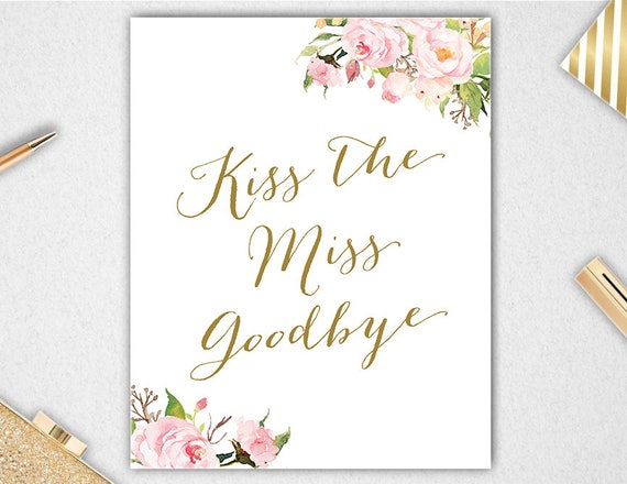 Canny image pertaining to kiss the miss goodbye printable