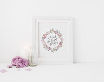 We Can Do Hard Things Print // Home Decor Print // Inspirational Print // Watercolor Calligraphy Print