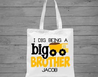 I Dig Being a Big Brother Tote Bag   Dump Truck Tote Bag   Personalized Big Brother Bag   Sibling Gift   Big Brother Announcement