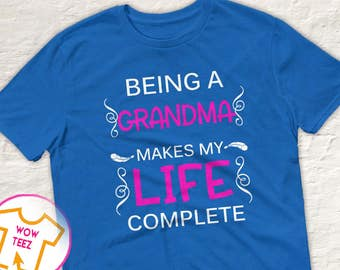 Shirt for Grandma Being a Grandma Personalized Grandma Shirt Mother's Day Grandma Shirt Grandma TShirt Grandma Tee Grandma Tshirt